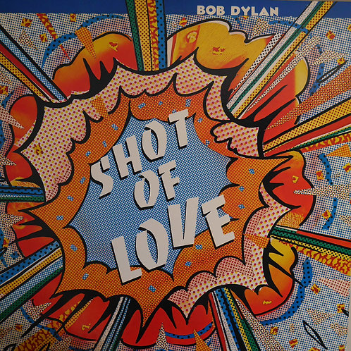 BOB DYLAN / SHOT OF LOVE