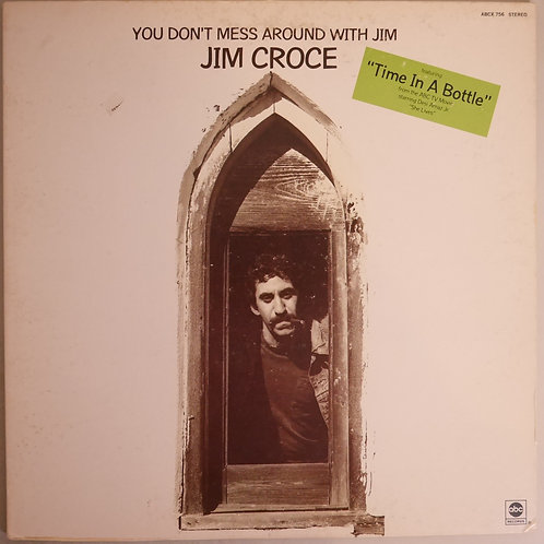 JIM CROCE / YOU DON'T MESS AROUND WITH JIM