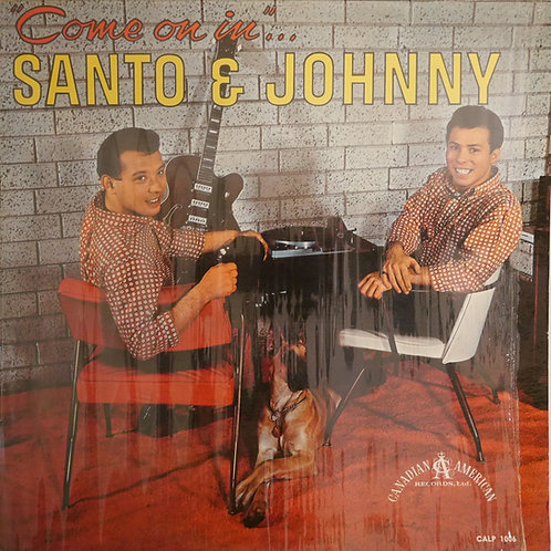 SANTO & JOHNNY / COME ON IN