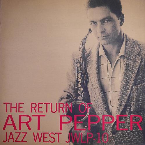 ART PEPPER / THE RETURN OF ART PEPPER