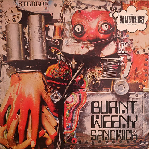 Frank Zappa (The Mothers Of Invention) / BURNT WEENY SANDWICH