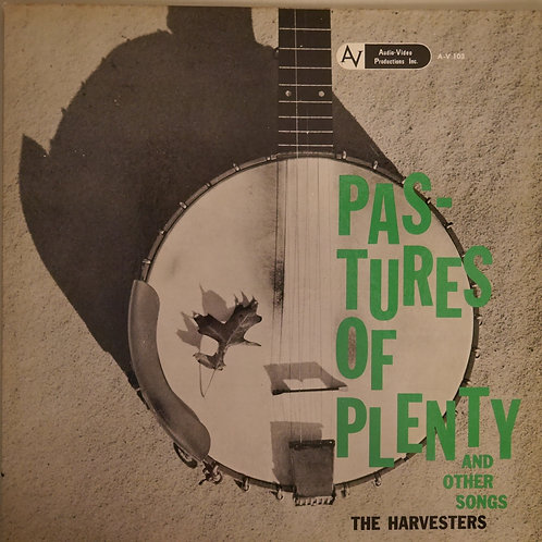 THE HARVESTERS / The Harvesters: Pastures Of Plenty and other Folk Songs