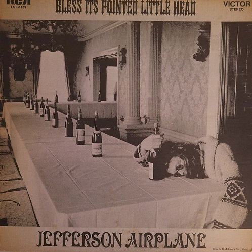 Jefferson Airplane / Bless Its Pointed Little Head