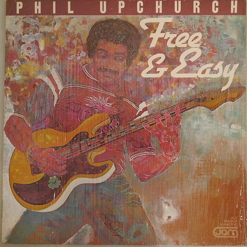 Phil Upchurch / Free & Easy