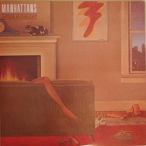 MANHATTANS / AFTER MIDNIGH