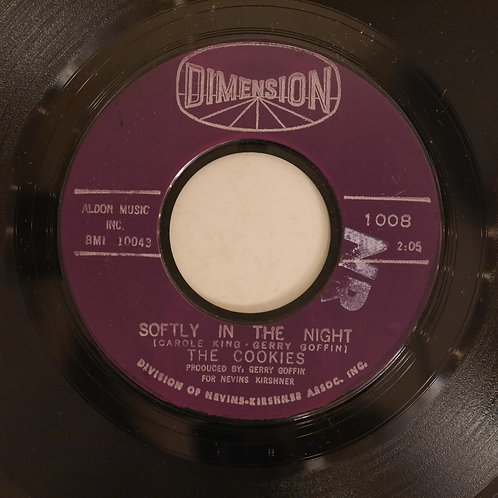 THE COOKIES / DON'T SAY NOTHIN' BAD / SOFTLY IN THE NIGHT