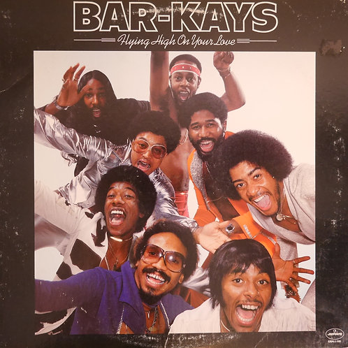 BAR-KAYS /Flying HIgh On Your Love