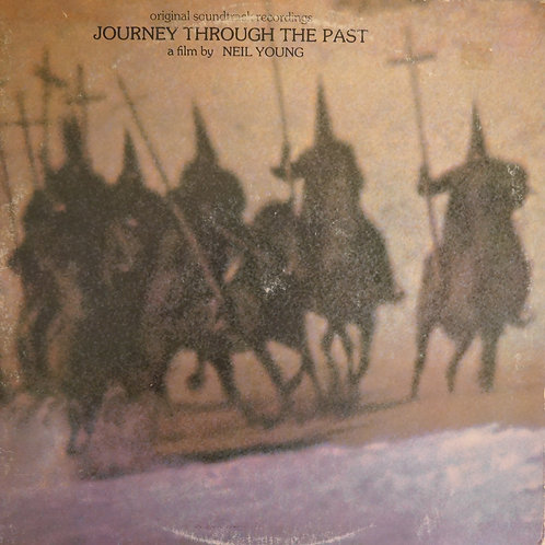 NEIL YOUNG: OST / Journey Through The Past US Reprise