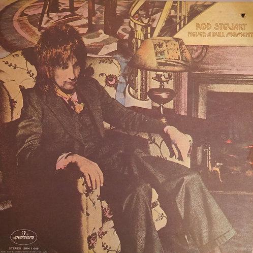 ROD STEWART / NEVER A DULL MOMENT(US /Mercury・フィリップスプレス盤)