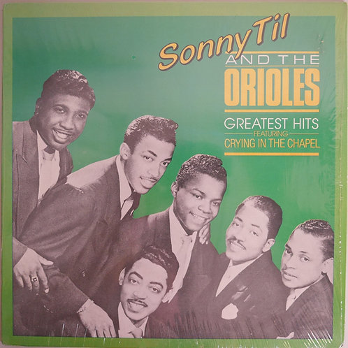Sonny Til and the Orioles / ソニー・ティル&オリオールズ GREATEST HITS