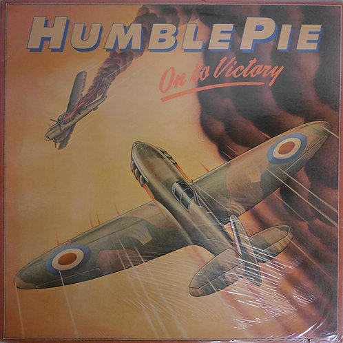 Humble Pie / On To Victory (STERLING刻印)