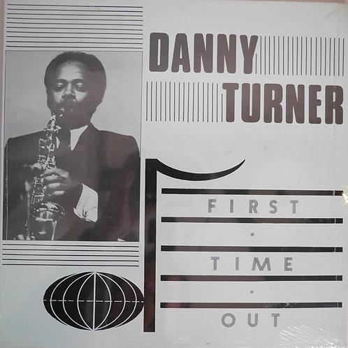 DANNY TURNER QUARTET / First Time Out