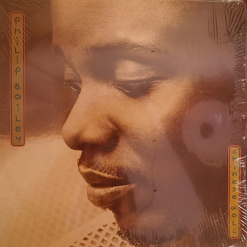 PHILIP BAILEY /CHINESE WALL