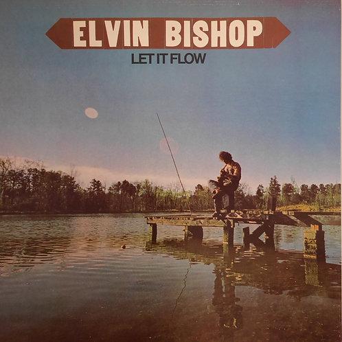ELVIN BISHOP / Let It Flow