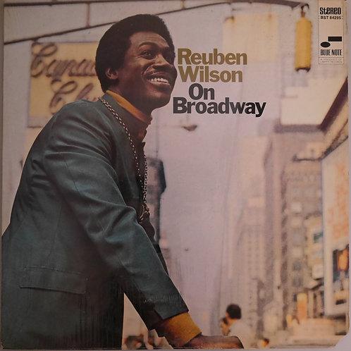 Reuben Wilson / ON BROADWAY