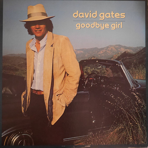 DAVID GATES / GOODBYE GIRL