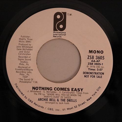 ARCHIE BELL & THE DRELLS / Nothing Comes Easy(USプロモ白ラベル)