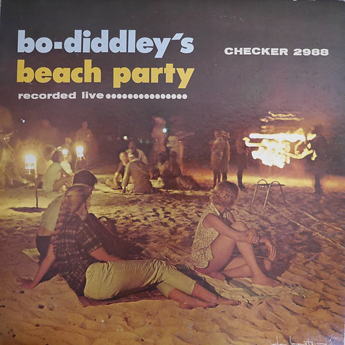 Bo Diddley / BO DIDDLEY'S BEACH PARTY
