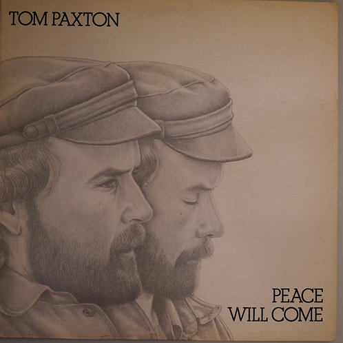 Tom Paxton / Peace Will Come