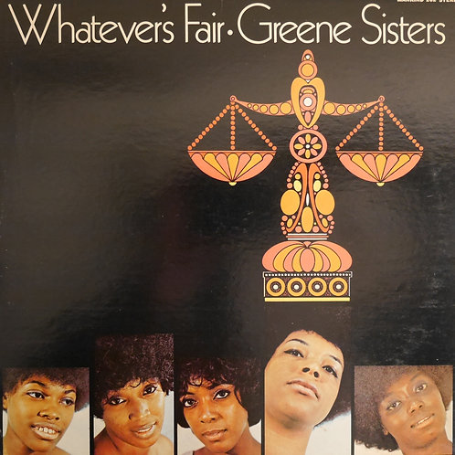 Greene Sisters / Whatevers Fair