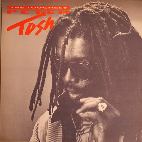 Peter Tosh / The Toughest (The Selection 1978-1987)