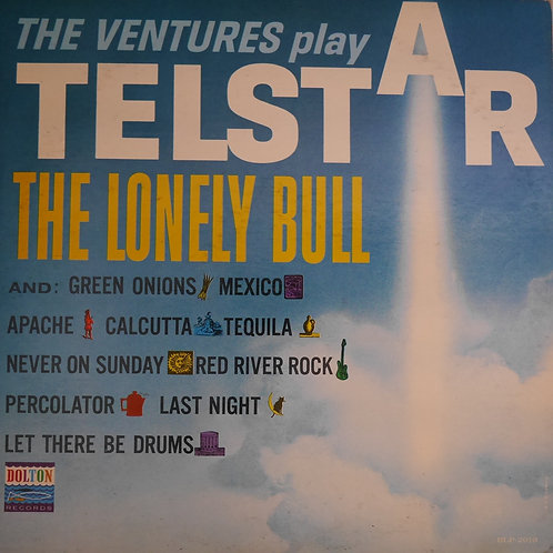 THE VENTURES /The Ventures Play Telstar: The Lonely Bull