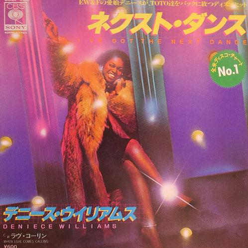 Deniece Williams / I've Got The Next Dance c/w When Love Comes Calling   7'