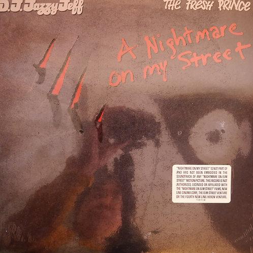 DJ JAZZY JEFF & THE FRESH PRINCE / A NIGHTMARE ON MY STREET