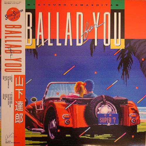 山下達郎 / BALLAD FOR YOU