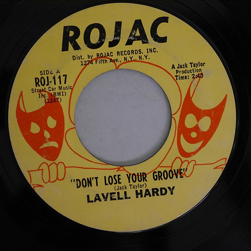 LAVELL HARDY / DON'T LOSE YOUR GROOVE