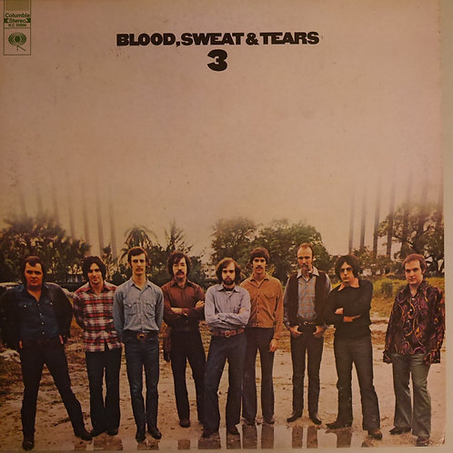 BLOOD SWEAT & TEARS / Blood, Sweat And Tears 3
