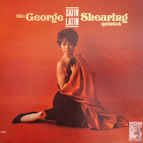 The George Shearing Quintet / Satin Latin