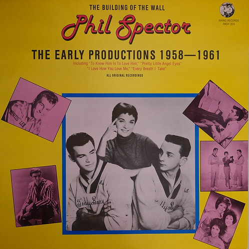 PHIL SPECTOR - THE EARLY PRODUCTIONS 1958 - 1961