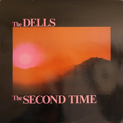 THE DELLS / The Second Time