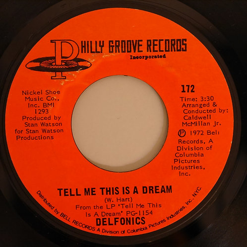 Delfonics / Tell Me This Is A Dream / I'm A Man
