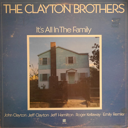 JOHN CLAYTON BROTHERS / IT's ALL IN THE FAMILY