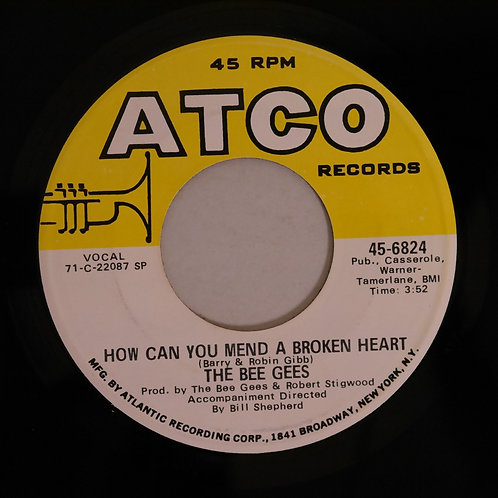 BEE GEES / HOW CAN YOU MEND A BROKEN HEART 傷心の日々(ATCO US org)