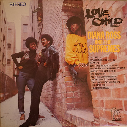 DIANA ROSS & SUPREMES / Love Child