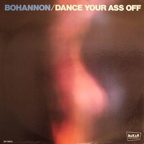 Bohannon / Dance Your Ass Off