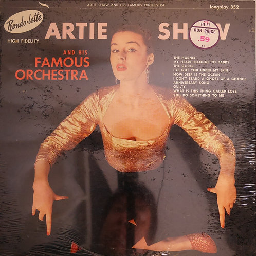 Artie Shaw And His Famous Orchestra