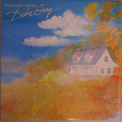DOBIE GRAY / WELCOME HOME