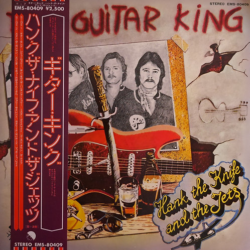 Hank The Knife And The Jets  / The Guitar King