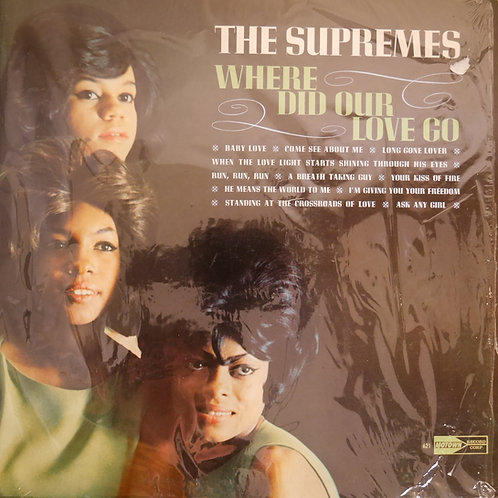 THE SUPREMES / WHERE DID OUR LOVE GO      US INDIANAPOLIS レコーディング
