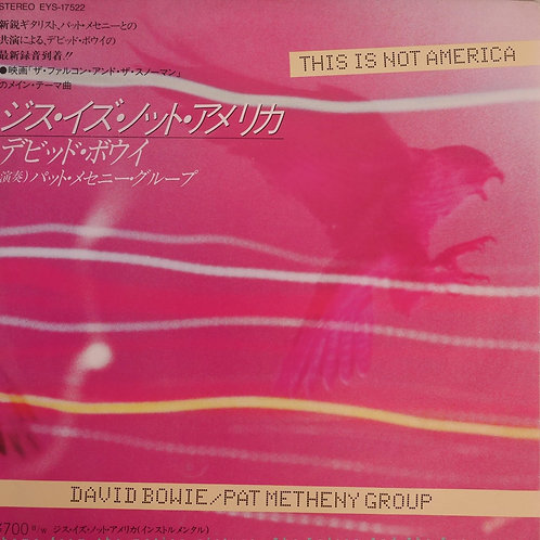 David Bowie / Pat Metheny Group / 7' This Is Not America