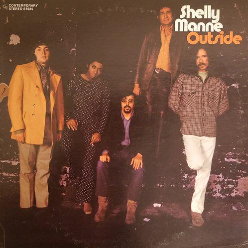 SHELLY MANNE / OUTSIDE