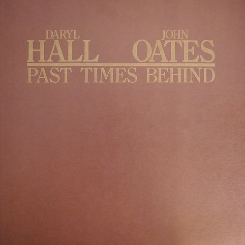 Daryl Hall & John Oates / PAST TIMES BEHIND