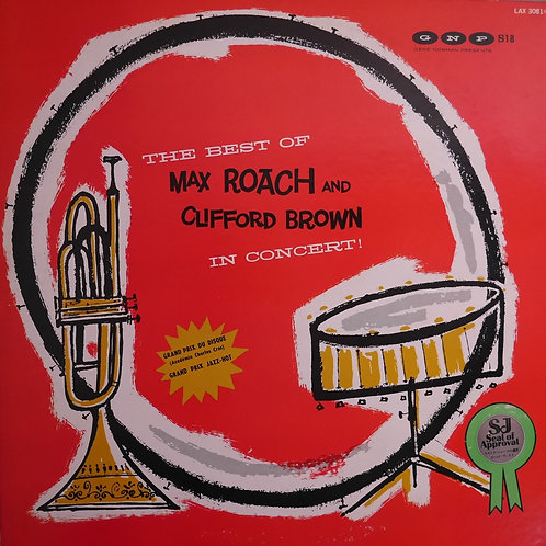 CLIFFORD BROWN AND MAX ROACH /THE BEST OF IN CONCERT