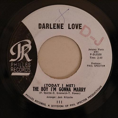 Darlene Love  /(Today I Met) The Boy I'm Gonna Marry