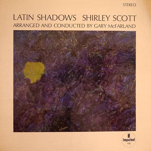 SHIRLEY SCOTT / LATIN SHADOWS