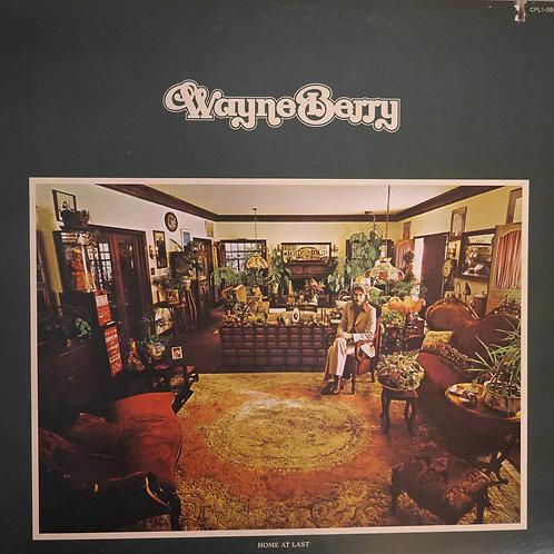 WAYNE BERRY / HOME AT LAST